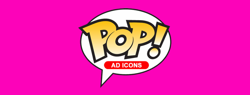 Pop! Ad Icons - Pop Shop Guide